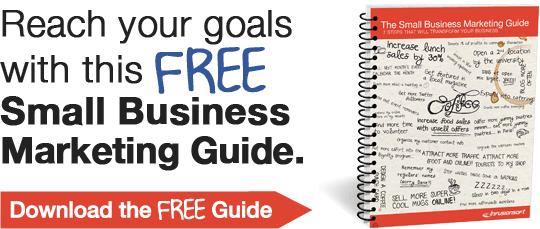 Reach your goals with this free Small Business Marketing Guide. Download the FREE Guide.